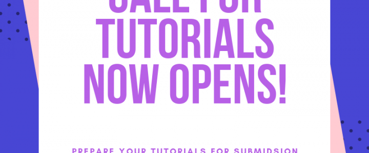 Call for Tutorials now opens!